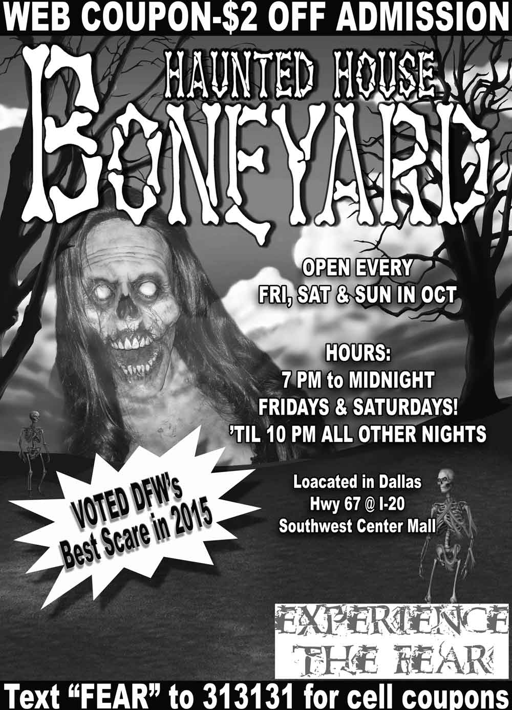 Boneyard Haunted House - 2009 Discount Coupons. text FEAR to 313131 for additional savings sent directly to your cell phone.